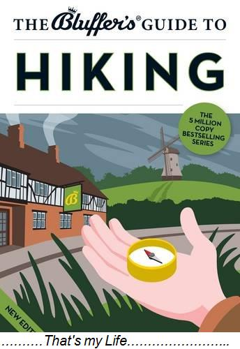The Bluffers Guide to Hiking
