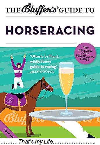 The Bluffers Guide to Horseracing