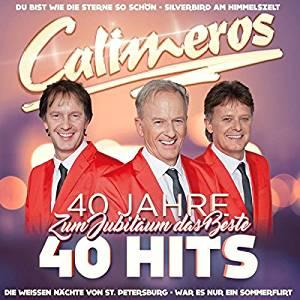 Calimeros - 40 Jahre 40 Hits - Zum Jubiläum das Beste (2017)