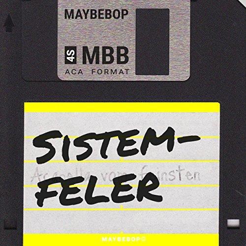 Maybebop - Sistemfeler (2017)