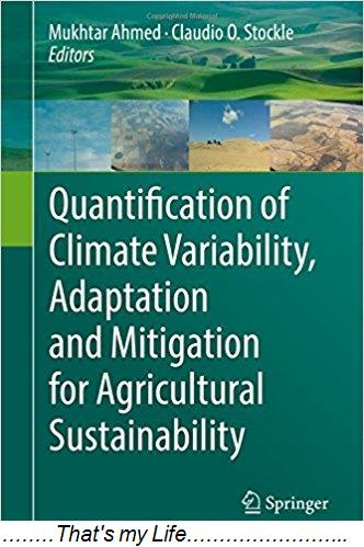 Quantification of Climate Variability Adaptation and Mitigation for Agricultural Sustainability
