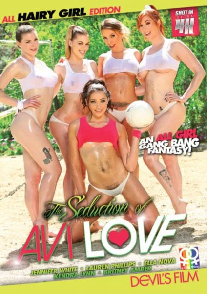 The Seduction of Avi Love - All Hairy Girl Edition [WEBRip 720p] (2017/Devils Film/3.31 GB)