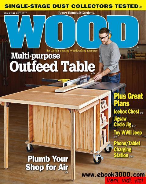 Wood Magazine July 2017