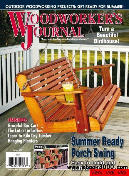 Woodworkers Journal June 2017