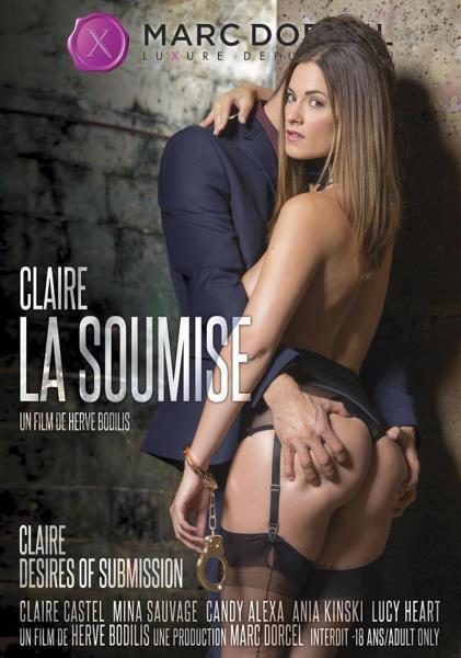 Claire, La Soumise / Claire Desires of Submission [WEBRip 720p] (2017/Marc Dorcel/2.66 GB)