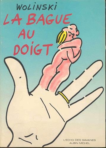 Wolinski - La Bague au doigt (French)
