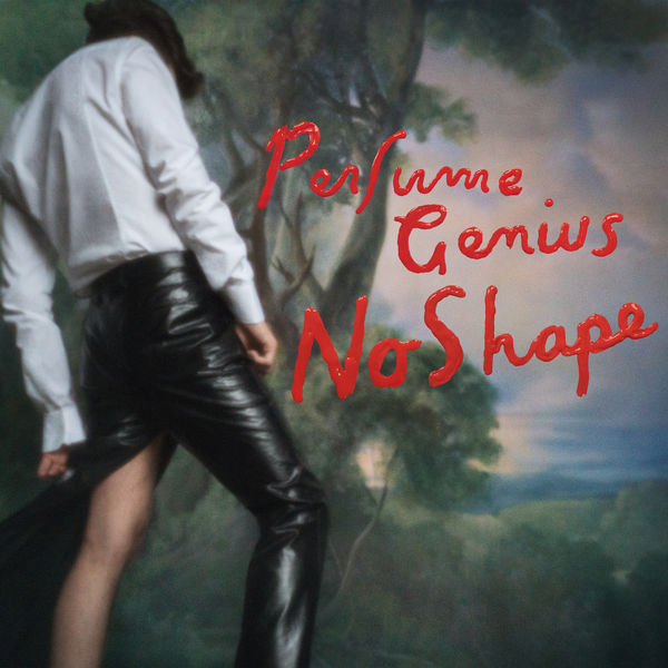 Perfume Genius - No Shape (2017)