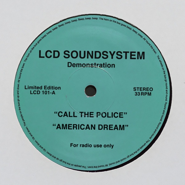 LCD Soundsystem - Call the Police / American Dream (Single) (2017)