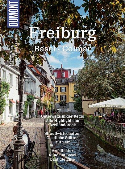 Dumont - Bildatlas - Freiburg • Basel • Colmar
