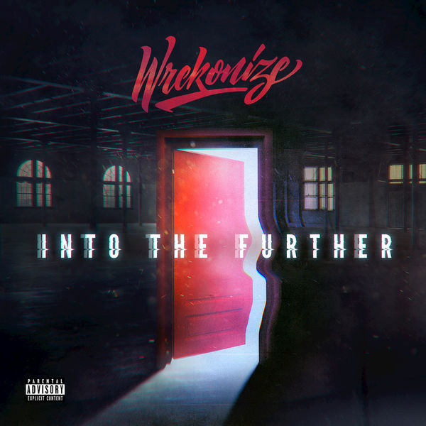 Wrekonize - Into The Further (2017)