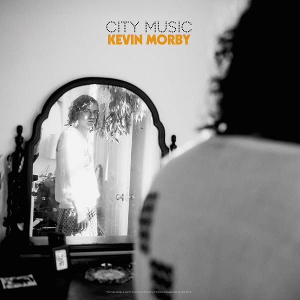 Kevin Morby - City Music (2017)