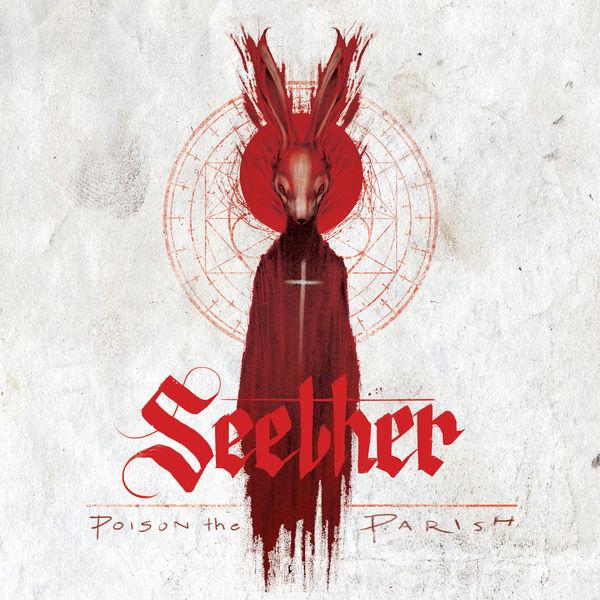 Seether - Poison the Parish (2017)
