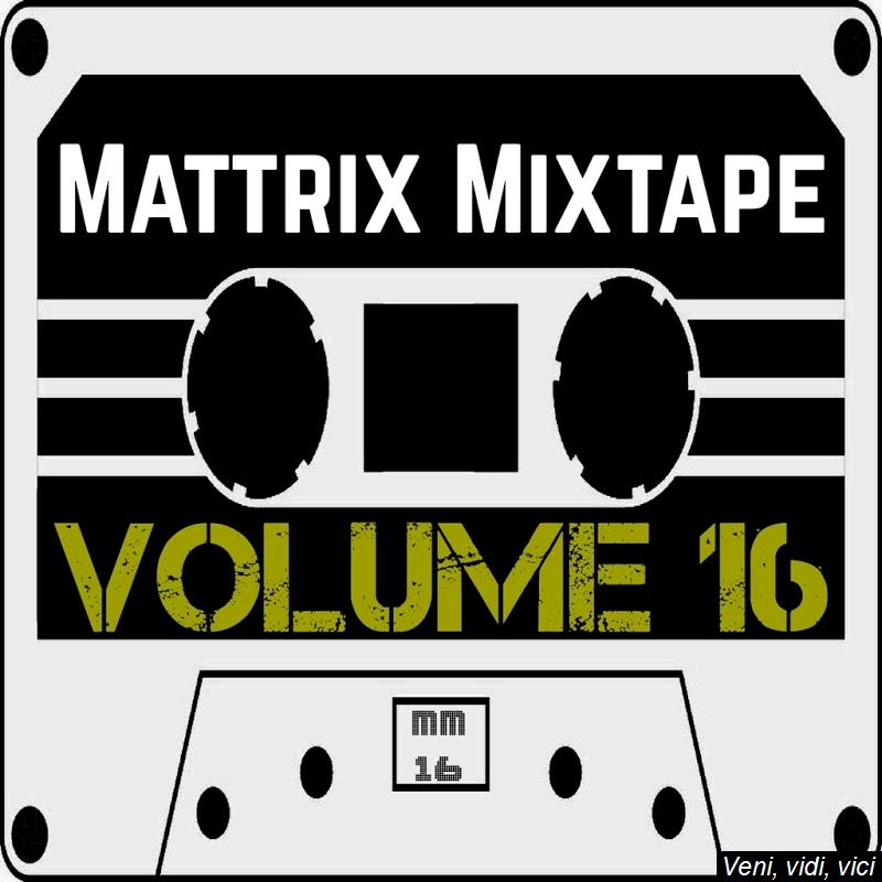 VA-Mattrix_Mixtape_Volume_16-WEB-2017-ENRAGED