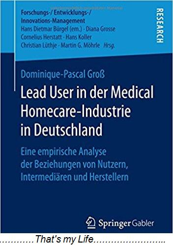 Lead User in der Medical Homecare Industrie in Deutschland