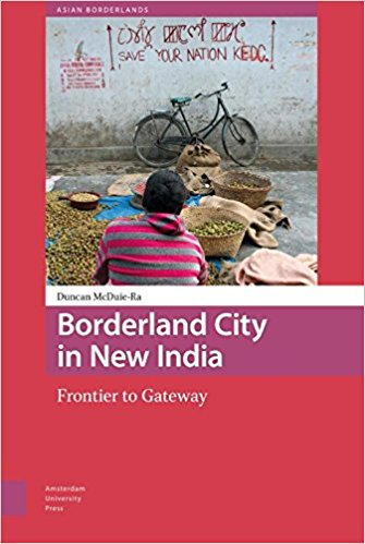 Borderland City in New India Frontier to Gateway Asian Borderlands