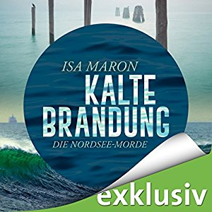 Hörbuch Cover für Kalte Brandung Die Nordsee-Morde 2