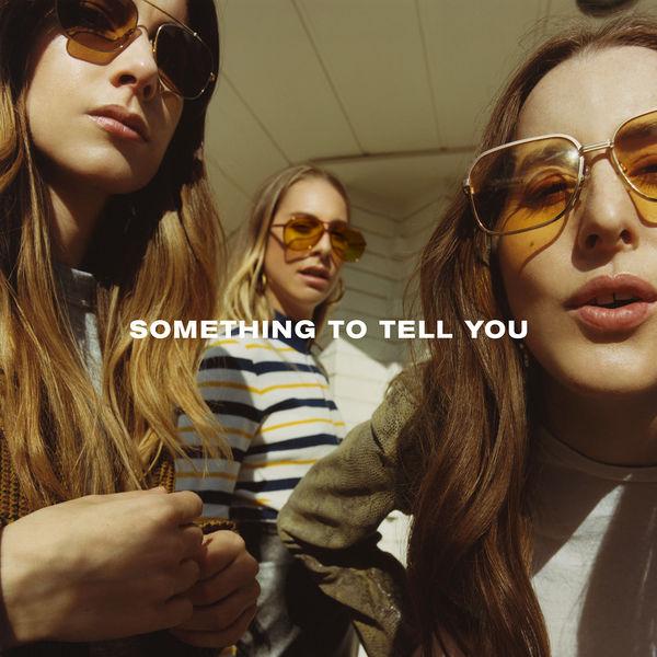 HAIM - Something To Tell You (2017)