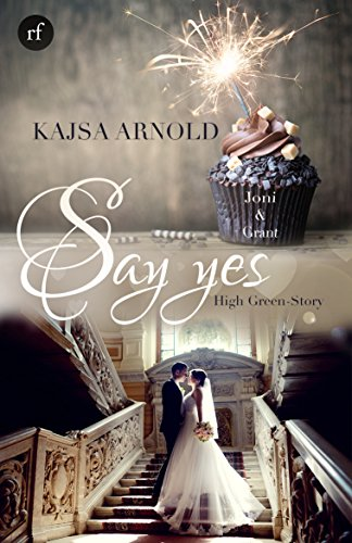 Buch Cover für Say yes - Joni & Grant: High Green Story