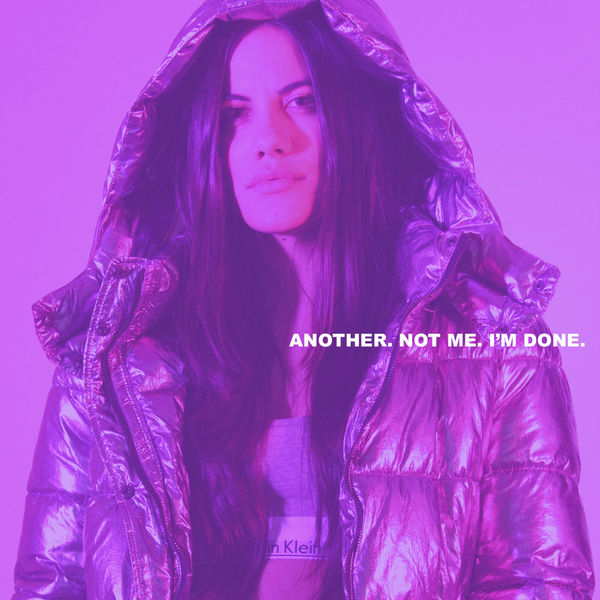 Sofi de la Torre - Another. Not me. I'm Done. (2017)
