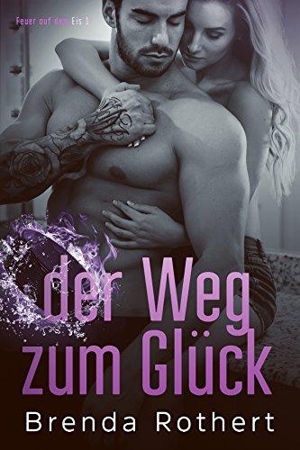 Buch Cover für der Weg zum Glück (Feuer auf dem Eis 1)