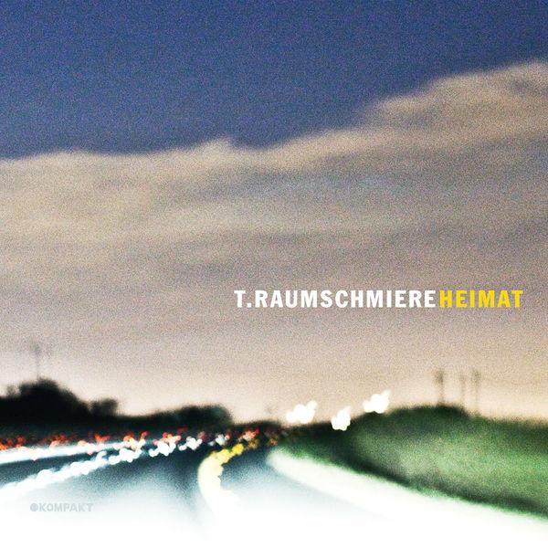 T.Raumschmiere - Heimat (2017)