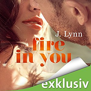 Hörbuch Cover für Fire in you Wait for you 7