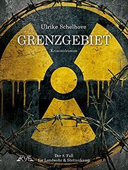 Buch Cover für Grenzgebiet - Ein Eifel-Krimi: Der 8. Fall für Landwehr & Stettenkamp (Ein Fall für Landwehr & Stettenkamp)