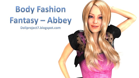 Doll Project 7 - Body Fashion Fantasy - Abbey