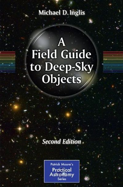 A Field Guide to Deep Sky Objects