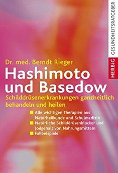 Buch Cover für Hashimoto und Basedow: Schilddrüsenerkrankungen ganzheitlich behandeln und heilen