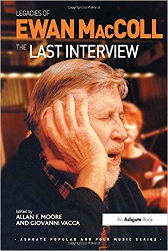 Legacies.of.Ewan.MacColl.The.Last.Interview