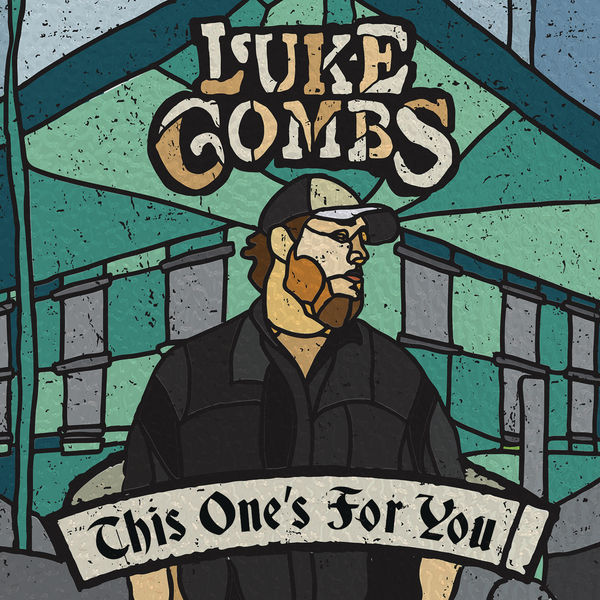 Luke Combs - This One's for You (2017)
