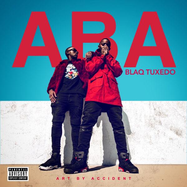 Blaq Tuxedo - Art By Accident (2017)