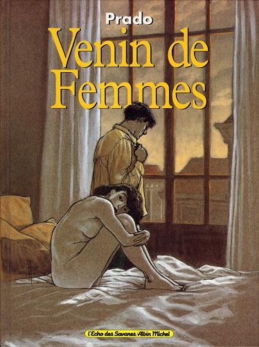 Miguelanxo Prado - Venin de Femmes (French)