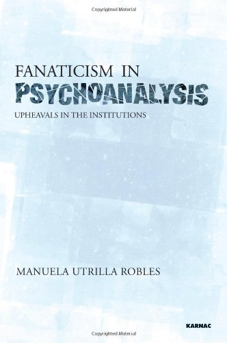 Fanaticism.in.Psychoanalysis.Upheavals.in.the.Pyschoanalytical.Institutions