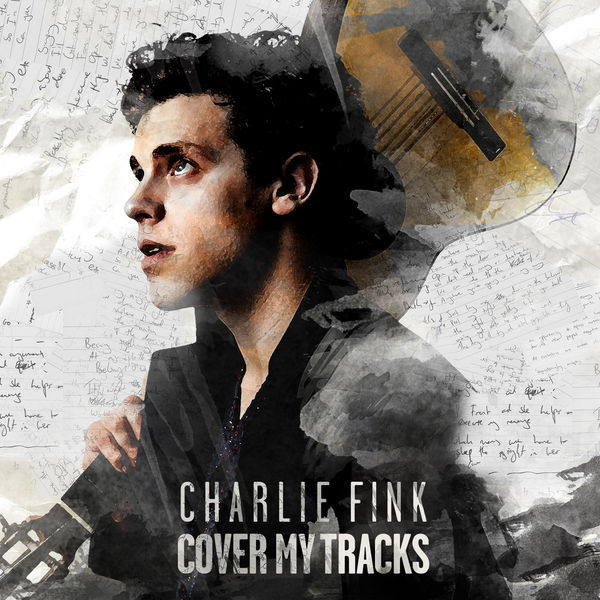 Charlie Fink - Cover My Tracks (2017)