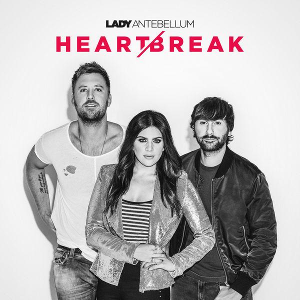 Lady Antebellum - Heart Break (2017)