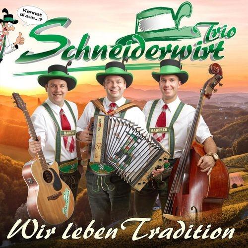 download Schneiderwirt.Trio.-.Wir.Leben.Tradition.(2017)