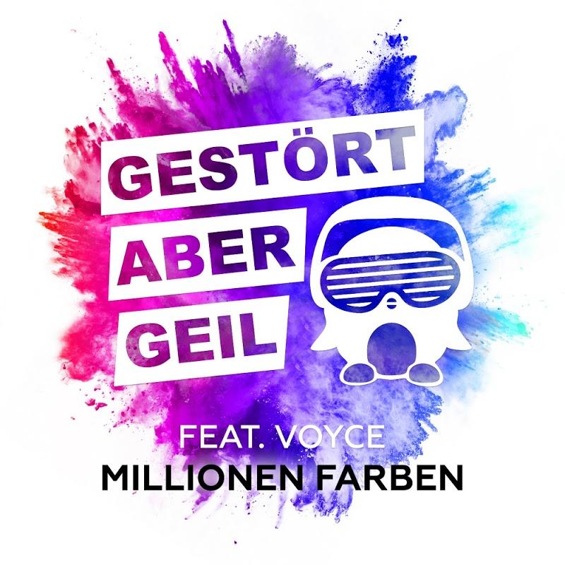 Gestört Aber Geil feat. Voyce - Millionen Farben (2017)