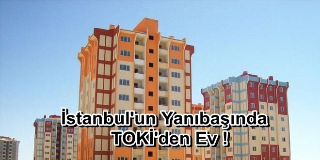 İstanbul'un Yanıbaşında 670 TL Taksitle Ev !