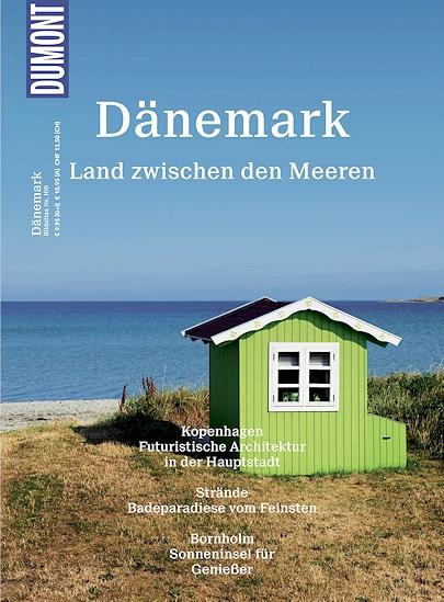 Dumont - Bildatlas - Dänemark - Land zwischen den Meeren