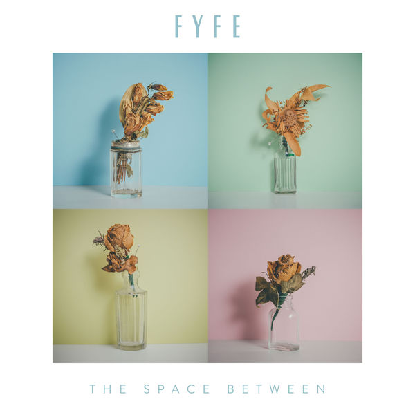 Fyfe - The Space Between (2017)