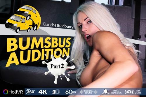 HoliVR - Blanche Bradburry - Bumsbus Audition II Part 2 (Oculus)