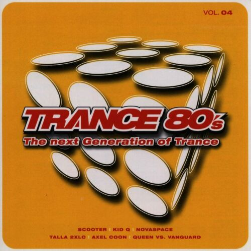 Trance 80's The Next Generation of Trance Vol. 4-2CD-2003