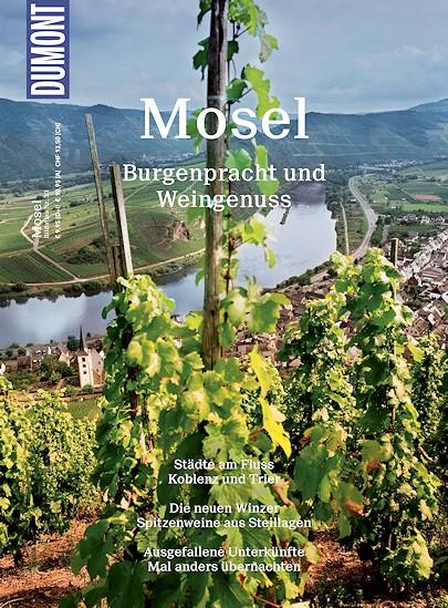 Dumont - Bildatlas - Mosel • Burgenpracht und Weingenuss