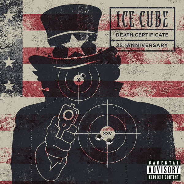 Ice Cube - Death Certificate (25th Anniversary Edition) (2017)