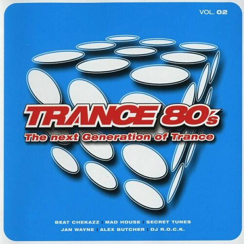 Trance 80's The Next Generation of Trance Vol. 2-2CD-2002