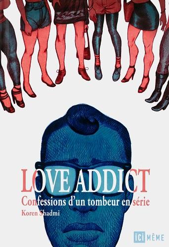 Koren Shadmi - Love Addict (French)
