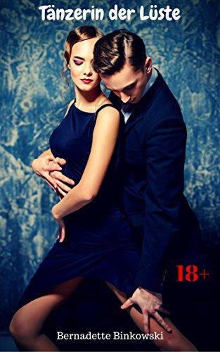 Bernadette Binkowski - Tänzerin der Lust