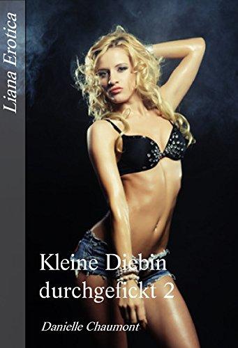 Liana Erotica - Kleine Diebin durchgefickt 2